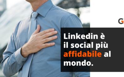 Linkedin è il social più AFFIDABILE AL MONDO